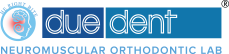 Duedent Neuromuscular Orthodontic Lab